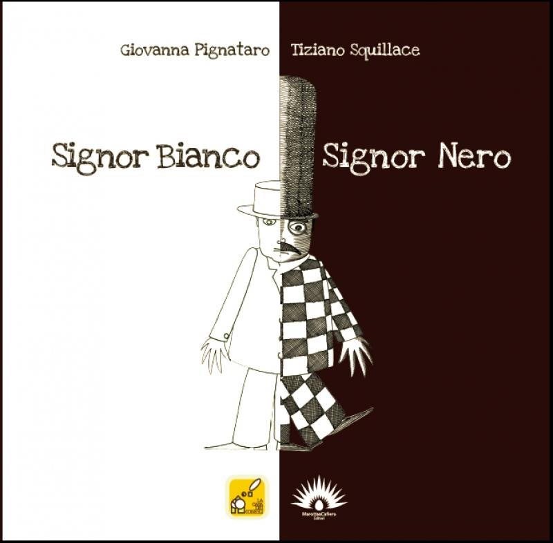 Signor Bianco, SIgnor Nero