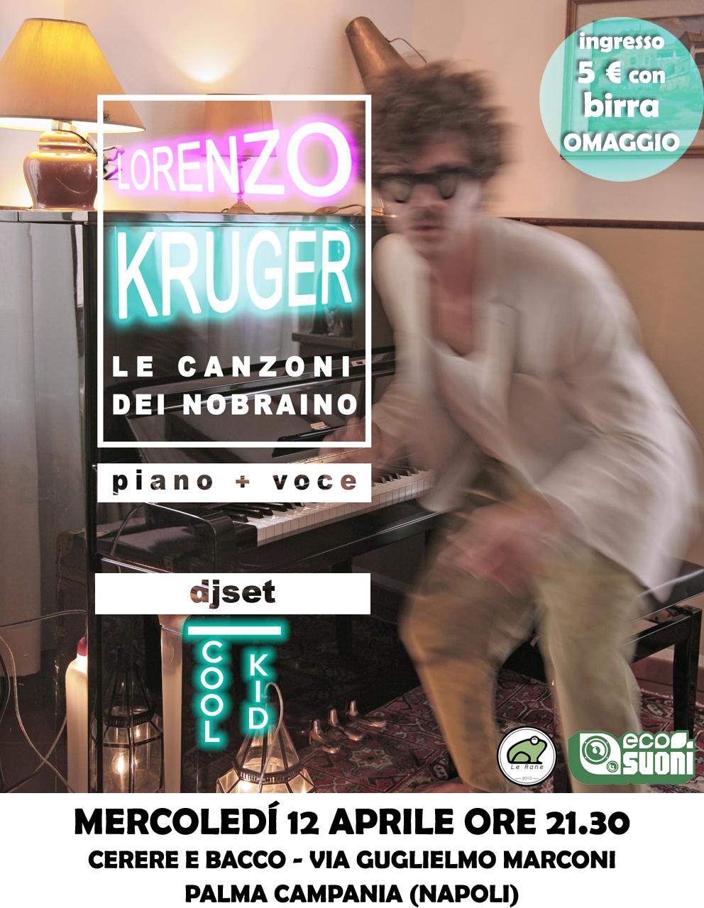Lorenzo Kruger @Cerere e Bacco