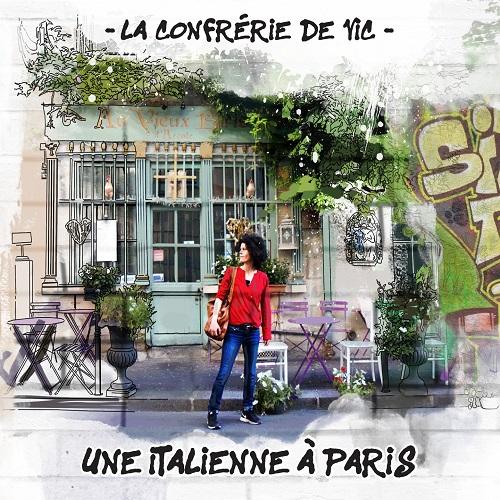 Risultati immagini per La Confrérie De Vic - Una Italienne à Paris (Alka Record Label)