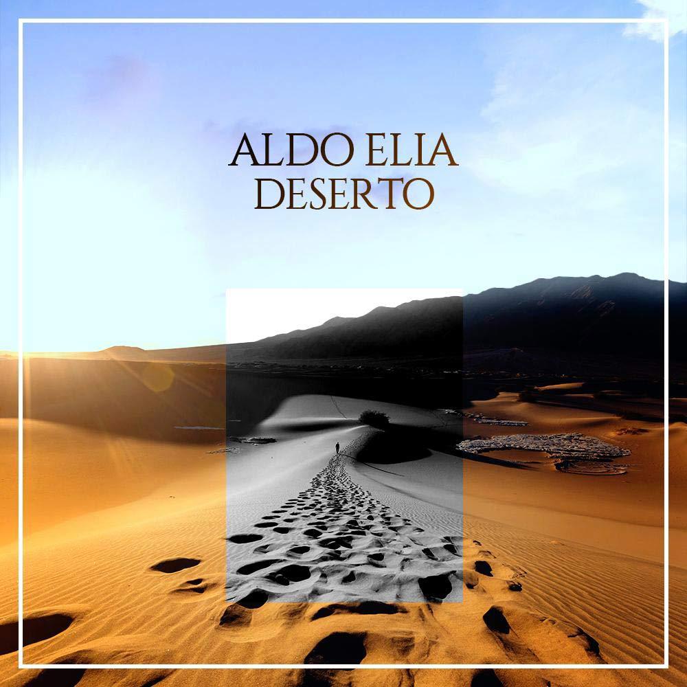 Aldo Elia - Deserto