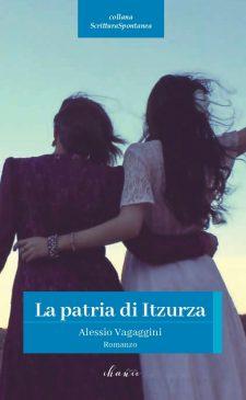 Copertina La Patria di Itzurza (Alessio Vagaggini / Chance Edizioni)