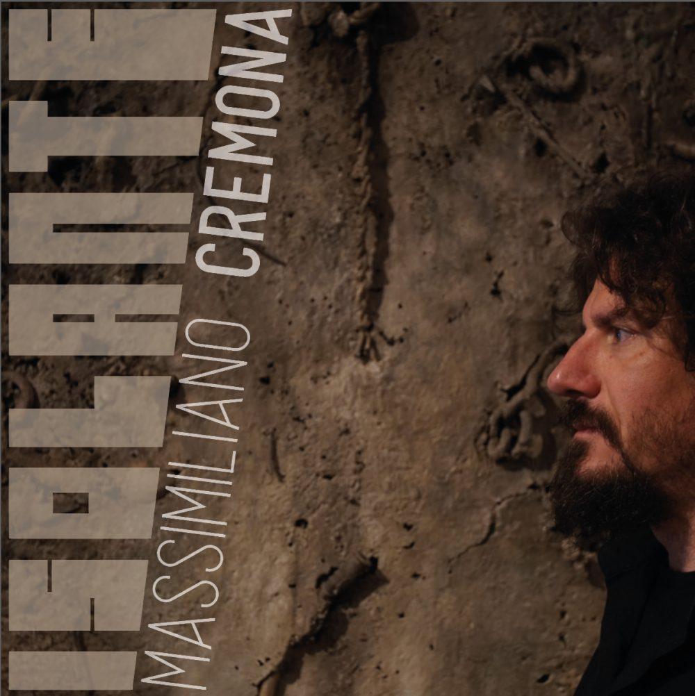 Massimiliano Cremona, Isolante disco